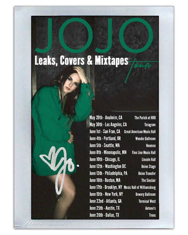 JoJo Leaks Covers And Mixtapes Tour 1